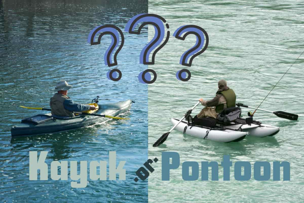 Kayak vs Inflatable Pontoon - Which Is Better?